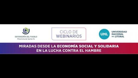 """DÍA 5 - WEBINAR """"Miradas desde la Economía Social y Solidaria en la lucha contra el Hambre"""""""
