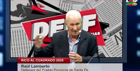 Raúl Lamberto - Defensor del Pueblo Provincia de Santa Fe - RICO AL CUADRADO 2020 - 18 febrero 2020